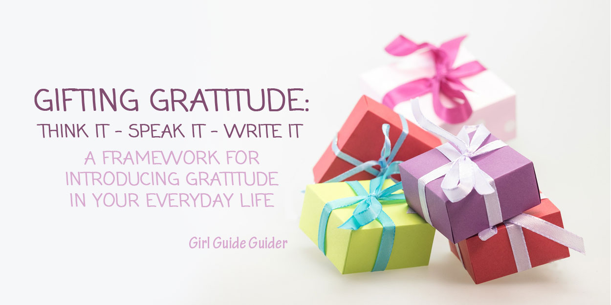 Gifting Gratitude: A Framework for Introducing Gratitude in Your Everyday Life